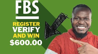 FBS Broker - How To Register, Verify, Fund FBS and Win my $200 Giveaway